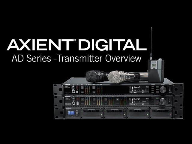 Shure Axient Digital Training - AD Series Transmitter Overview