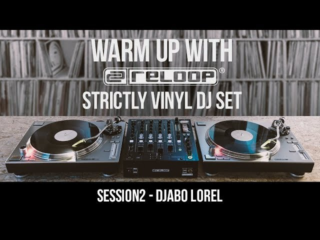 DJABO LOREL – Warm up with Reloop 02 (Strictly Vinyl DJ Set)