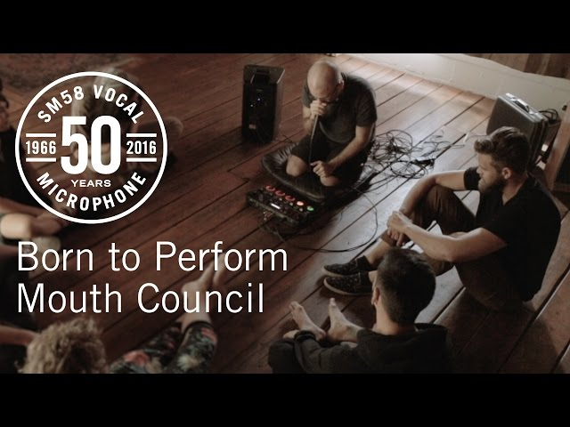 Born to Perform: Mouth Council & the Shure SM58