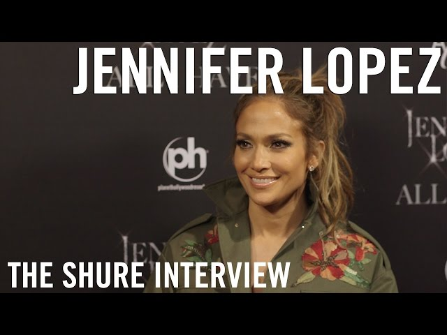 Jennifer Lopez - The Shure Interview
