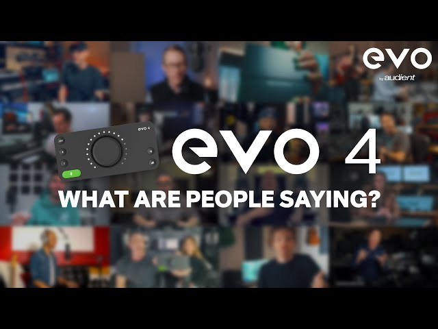 Audient EVO 4 Reviews - What are they saying?