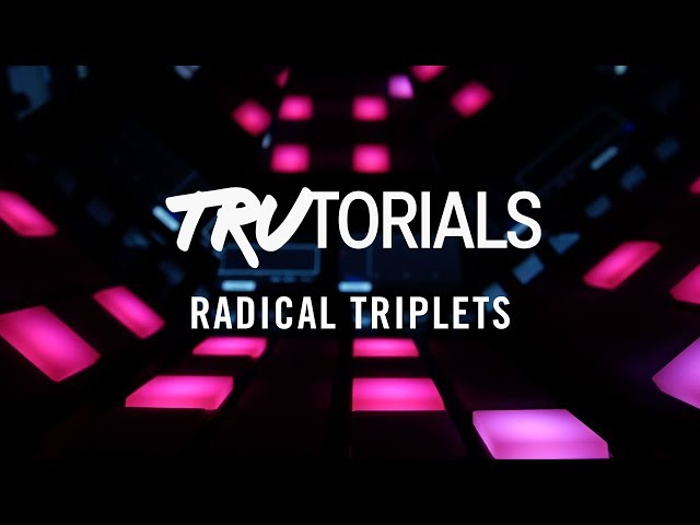 MASCHINE TruTorials S05 E04: Radical Triplets | Native Instruments