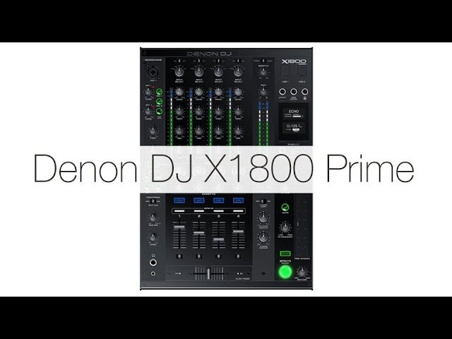 Denon DJ X1800 Prime Mixer Walkthrough