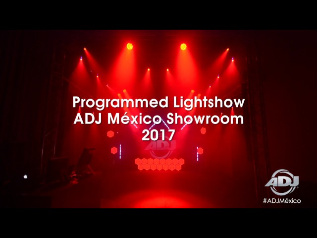 ADJ - México Showroom Light Show 2017