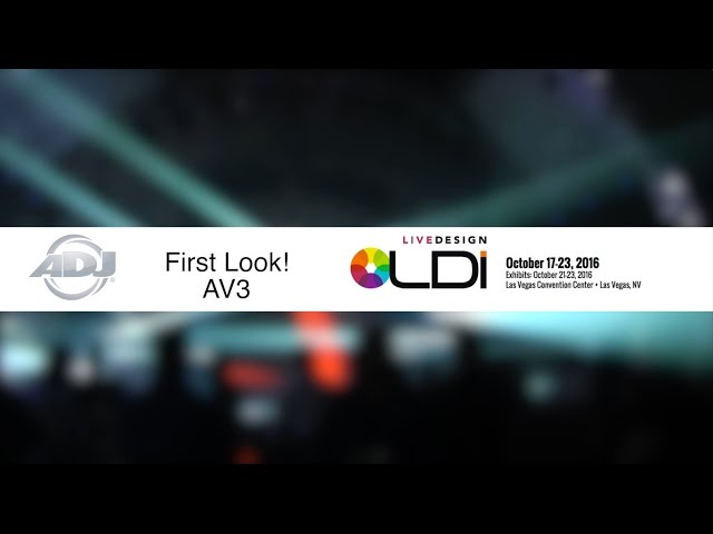 ADJ First Look: AV3