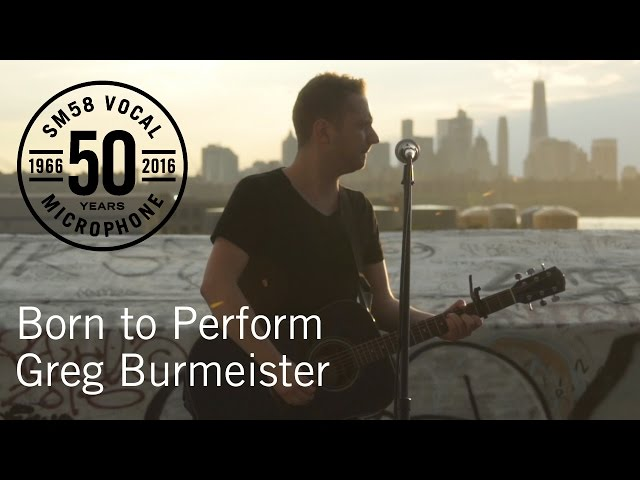 Born to Perform: Greg Burmeister & the Shure SM58