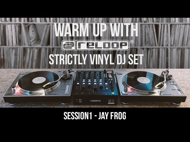 Jay Frog – Warm up with Reloop 01 (Strictly Vinyl DJ Set)