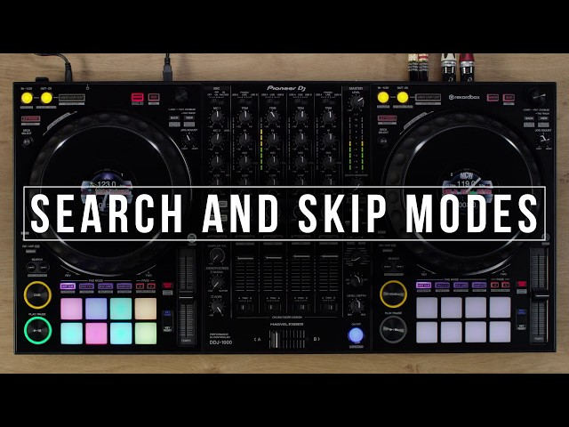 DDJ-1000 Tutorial - Search and Skip Modes