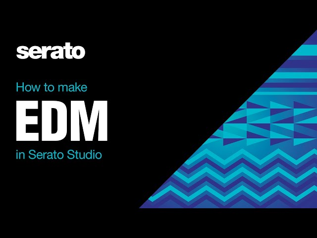 How to Make an EDM Track in Serato Studio