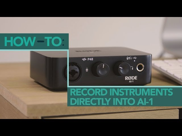 How to Record Electric Guitar or Keyboards with the RØDE AI-1