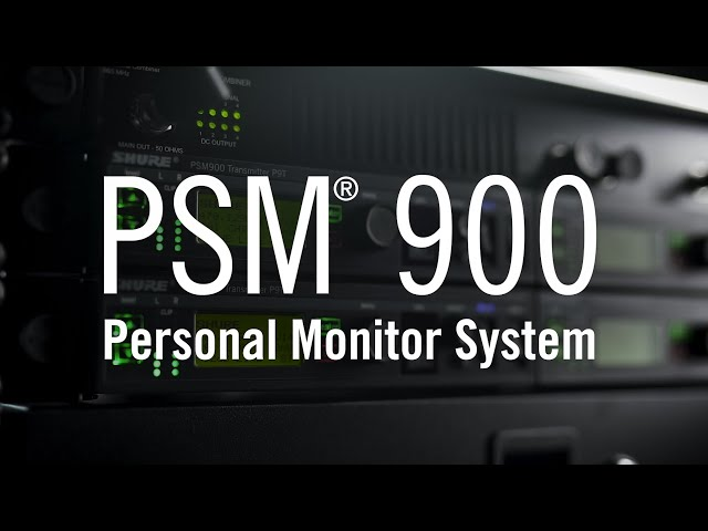 Shure PSM® 900 | Personal Monitor System