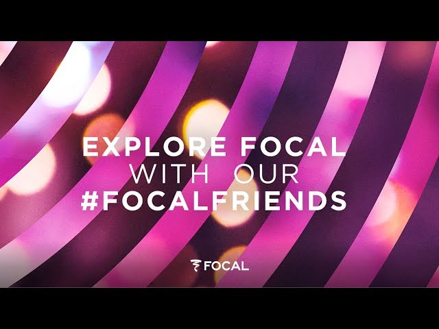 Explore Focal with our Focal Friends