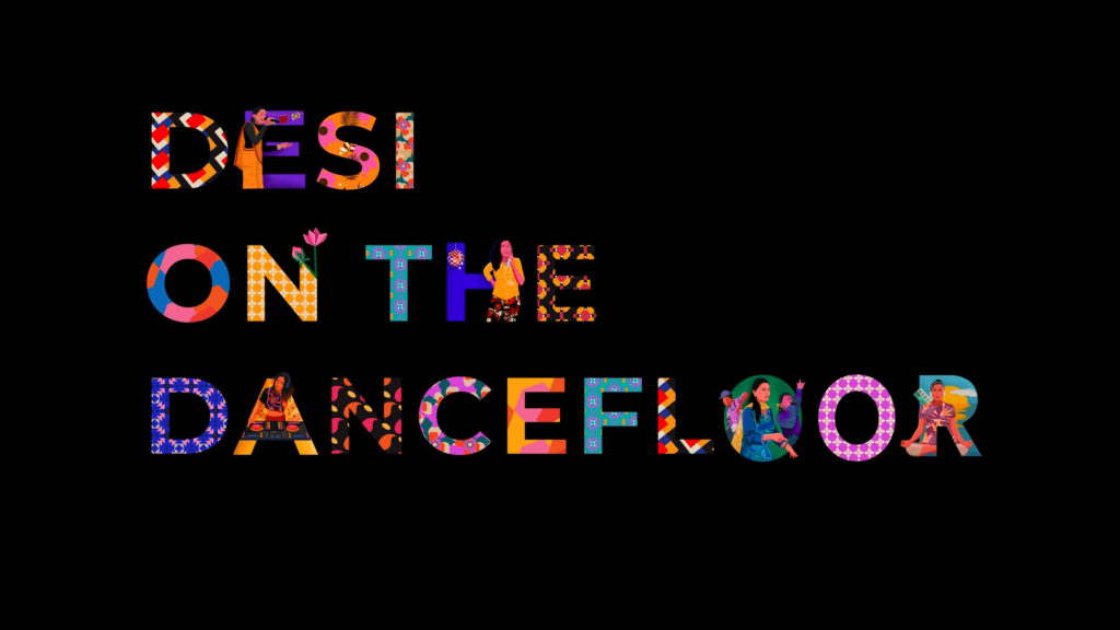 Desi on the Dancefloor