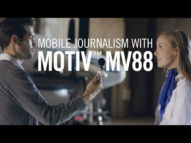Mobile Journalism with Shure MOTIV™ MV88 iOS Microphone