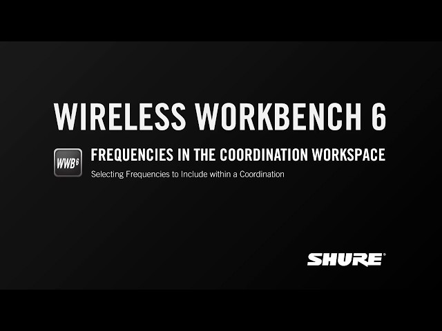 Shure Wireless Workbench 6: Frequencies in the Coordination Workspace