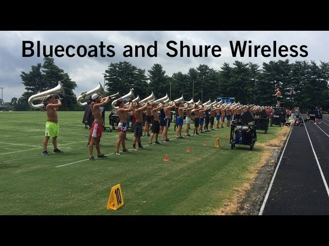 Bluecoats and Shure Wireless