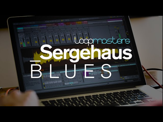 Novation // Loopmasters & Sergehaus - Blues