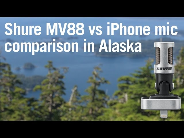 Shure Motiv MV88 vs iPhone comparison in Alaska