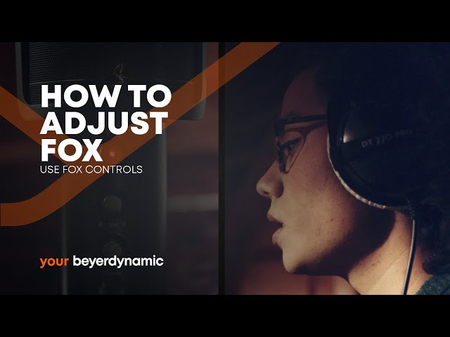 beyerdynamic | How to adjust FOX - Use FOX Controls