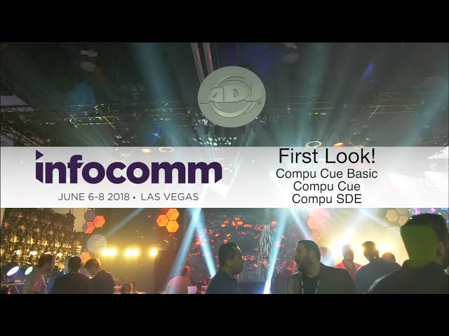 "ADJ Compu Show ""First Look"" - InfoComm 2018"