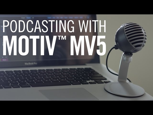 Podcasting with Shure MOTIV™ MV5 iOS and USB Microphone