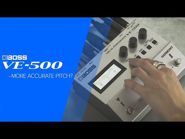 BOSS VE-500 Vocal Performer: More Accurate Pitch? (5/7)