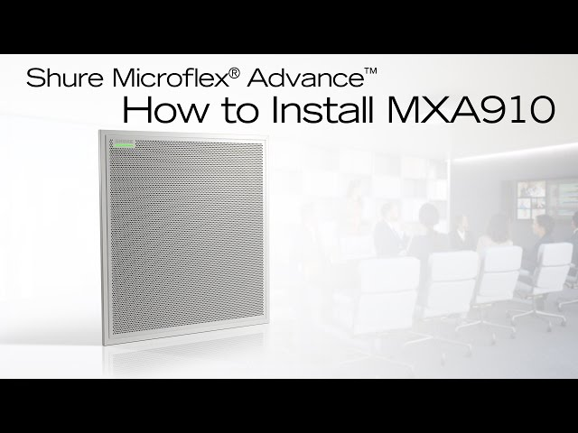 Shure Microflex Advance Training - How to Install MXA910 Ceiling Array