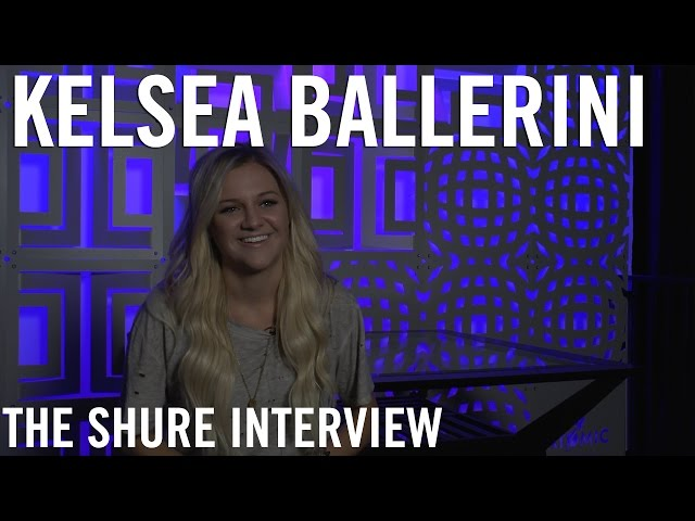 Kelsea Ballerini - The Shure Interview