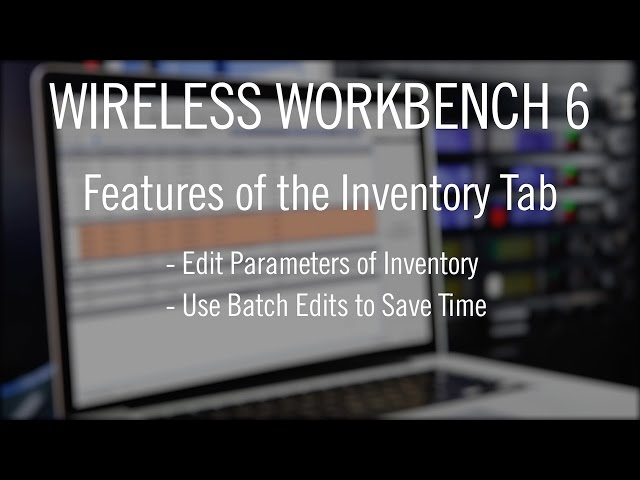 Shure Wireless Workbench 6 - Inventory Tab