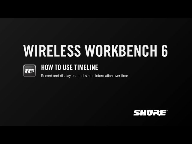 Shure Wireless Workbench 6: Timeline – Changing Properties for Numerous Devices at Once