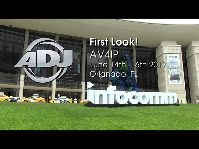 "ADJ AV4IP ""First Look!"" at InfoComm 2017"