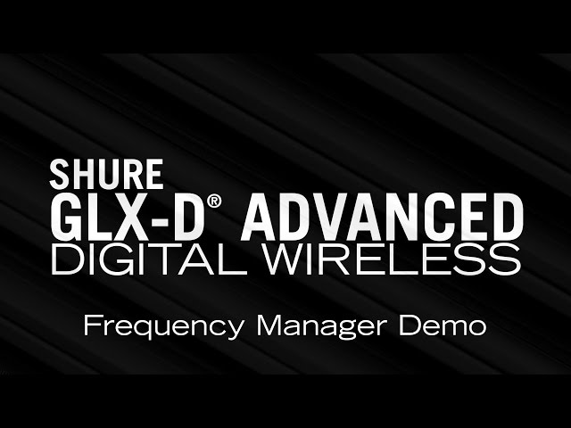 Shure GLX-D Advanced Frequency Manager Demo