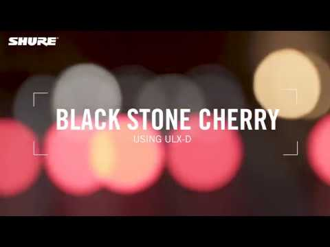 Black Stone Cherry and Shure ULX-D Wireless