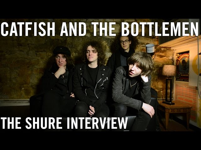 Catfish and The Bottlemen - The Shure Interview