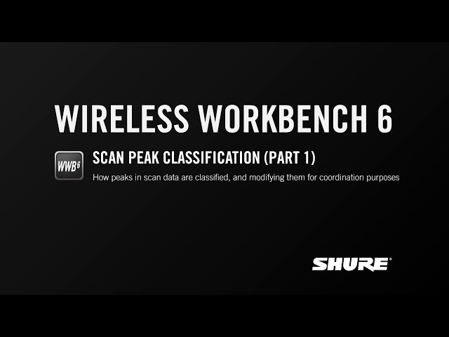 Shure WWB6: Scan Peak Classification (Part 1)